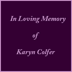 In Loving Memory of Karyn Colfer
